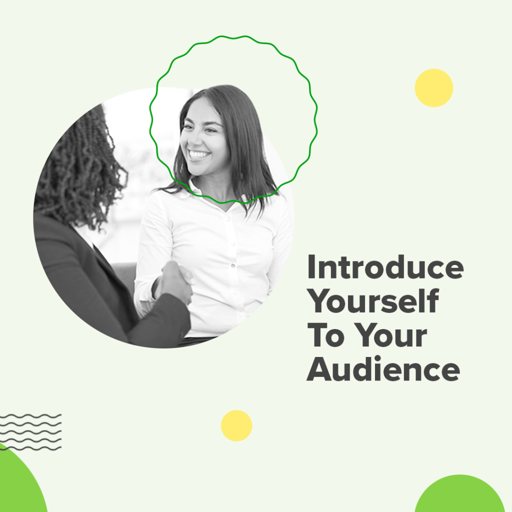 How to Create an Elevator Pitch Step 1. Make an Introduction