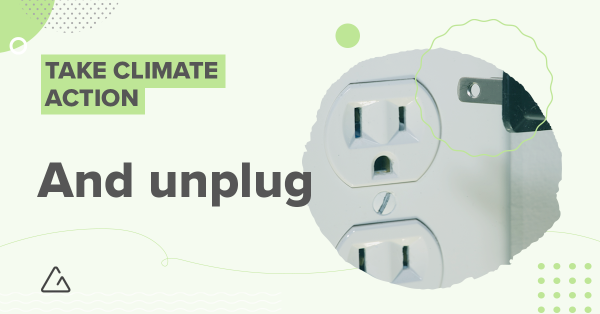 unplugging electronics is an effective way to beat climate change